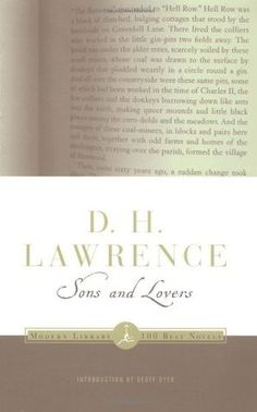 Sons and Lovers by D.H. Lawrence, Geoff Dyer (Introduction) // first publised in 1913