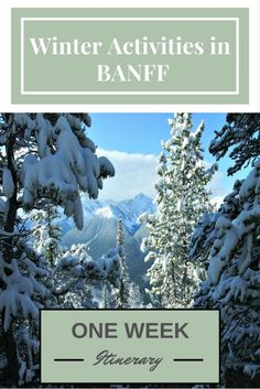One Week Itinerary for non skiers in Banff,Canada