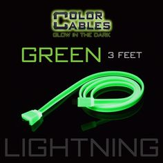 Glow in the Dark Charge & Sync Data Cable By Color Cables. Apple Lightning: GREEN (3 Feet) (GLOWING) ----- FEATURES: GLOW IN THE DARK: Photo-luminescencent EASY TO CONNECT: EXTRA STRONG & TOUGH: TANGLE PROOF: DIFFERENT COLORS: Blue, Red, Orange, Green, Purple, Grey & Pink DIFFERENT SIZES: 3 Feet & 6 Feet Apple Lightning For: iPhone, iPad, & iPod (New generation) Micro USB For Android, Windows, and Blackberry 30 Pin Dock For: iPhone, iPad, & iPod (old generation)