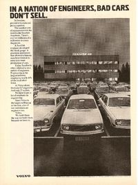 1972 Volvo 140 Ad: In a Nation of Engineers, Bad Cars Don't Sell.