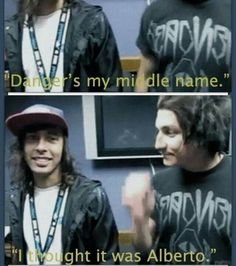 Sorry Vic, I don't think Mike will let you be with/ in danger. :D