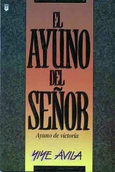 Yiye Avila | Libros Cristianos Gratis