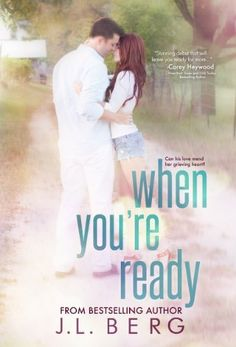 When You're Ready by J.L. Berg - 4 Stars - sweet story