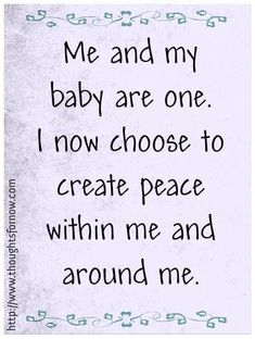 Lovely birth affirmation--don't judge me. I'm trying to get in the zone.