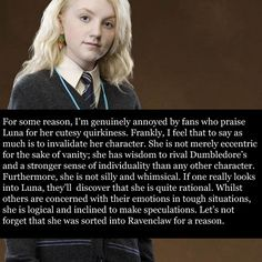 And she demonstrated many times by her bravery she was just as worthy of being sorted into Gryffindor. Harry Potter Quotes, Harry Potter Love, Harry Potter Universal, Harry Potter Fandom, Harry Potter World, Luna Lovegood, Gina Weasley, Potter Facts, Mischief Managed
