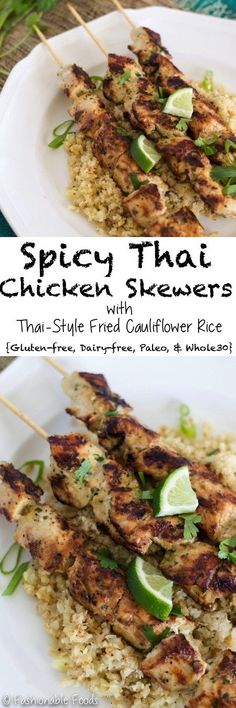 Spicy Thai chicken skewers with fried cauliflower rice make for the perfect healthy, but flavorful dinner! It's Whole30, gluten-free, and dairy-free!