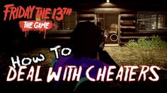 Dealing with Cheaters in Friday the 13th Game