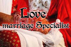 Love Marriage Specialist…