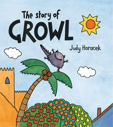 The Story of Growl - earned the Notable Australian Children's Books award