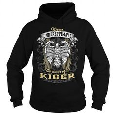 KIGER KIGERBIRTHDAY KIGERYEAR KIGERHOODIE KIGERNAME KIGERHOODIES  TSHIRT FOR YOU