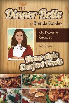 Tales of the Dinner Belle: Quick Cuisine (Volume I) (Volu... https://www.amazon.com/dp/1544029500/ref=cm_sw_r_pi_dp_x_6GbWyb7V8FPY3