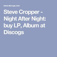 Steve Cropper - Night After Night: buy LP, Album at Discogs