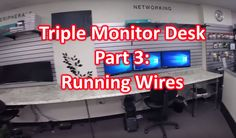 Build Triple Monitor Desk Part 3: Running wires & Mounting LCD's