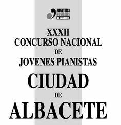 """XXXII Concurso """"Ciudad de Albacete""""  28, 29 y 30 de noviembre y 1 de diciembre de 2012"""