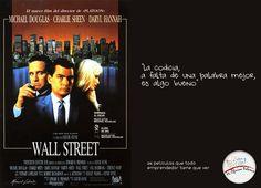 """""""La codicia, a falta de una palabra mejor, es algo bueno.""""  - Wall Street."""
