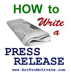 how to make press release http://www.artpromotivate.com/2012/10/how-to-write-press-releases-for-artists.html
