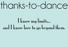 When I am doubting the success of this project, I will simply read this. It is true that dance has taught me exactly this. Waltz Dance, Ballroom Dance, Dance Music, Ballet Dance, All About Dance, Dance It Out, Dance Stuff, Dancer Quotes, Ballet Quotes