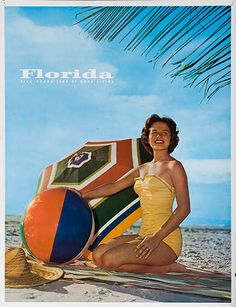 DP Vintage Posters - Florida Year Round Land of Good Living Original Travel Poster Babe with Beach Ball Vintage Florida, Old Florida, Florida Travel, Florida Beaches, Indian Shores, Indian Rocks Beach, Madeira Beach, Beach Posters, Original Travel