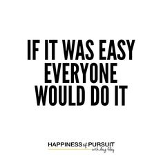 If it was easy everyone would do it  #mondaymotivation #motivation #hustle #entrepreneurship #growth #instadaily #instaquote . A marathon climbing Everest starting a business - all of these take considerable time and effort to be successful and that is the reason so few people do them. . We become limited by how hard we are willing to work at something. . There are millions of success stories of people who have defied the odds to prove what can be done. . One of the most profound stories…