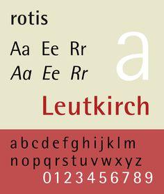 Rotis — developed in 1988 by Otl Aicher. Specimen by Jim Hood.