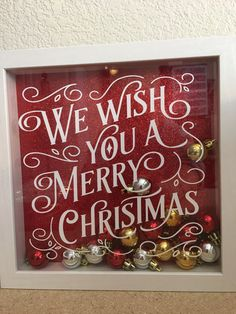 Christmas decor shadow box we wish you a Merry Christmas