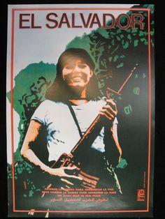 Title: El Salvador We make war to win peace. Political Posters, Political Art, Unique Poster, New Poster, Salvadoran Civil War, Latina, Guerrilla Girls, Propaganda Art, Protest Art