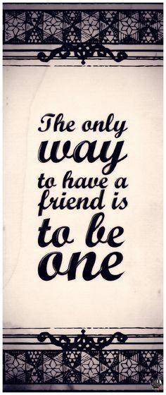 Be a friend