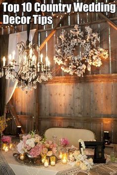 Top 10 COUNTRY Wedding Decor Ideas -- How perfect are these! We LOVE all of the ideas! #WeddingDecor | Blog Post of Ideas by intimateweddings.com
