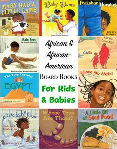 Board books that feature black / African / African-American characters: Perfect multicultural books for families and preschools who want to introduce cultural awareness. Introduce your baby or toddler to people from around the world :)