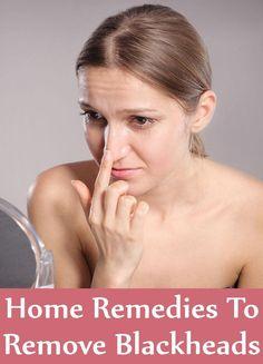 7 Home Remedies To Remove Blackheads
