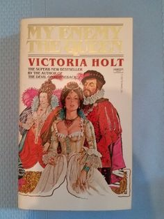 My Enemy the Queen Holt, Victoria  1978 paperback free book Mistress of Mellyn