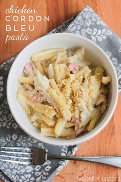 Chicken cordon bleu pasta - quick, easy, and delicious! www.thebakerupstairs.com
