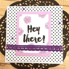 """Hey There Greeting, Note Card, Keep in Touch, Thinking of You, Birthday, Lace, Flowers, Sparkle, Lavender, Pink, Polka Dots - 5.5"""" Square by PaperDahlsLLC on Etsy"""