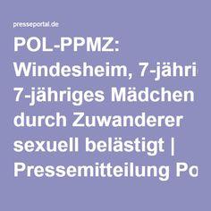 POL-PPMZ: Windesheim, 7-jähriges Mädchen durch Zuwanderer sexuell belästigt | Pressemitteilung Polizeipräsidium Mainz