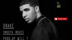 Drake Type Beat  Smooth Moves Prod  By Will T