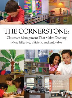 "500 pages of classroom management tips written by a TEACHER! ""The Cornerstone: Classroom Management That Makes Teaching More Effective, Efficient, and Enjoyable."""
