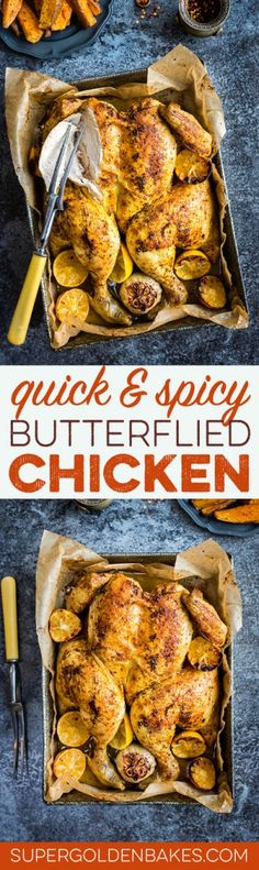 This spicy butterflied chicken cooks in record time and is mega delicious! Serve with sweet potato wedges for an easy family meal.
