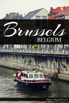 Finding plenty of things to love in Brussels despite a bumpy start to my time in the country. | Alex in Wanderland