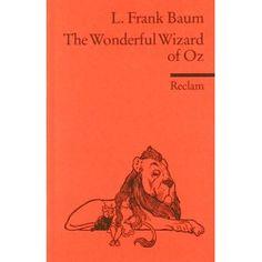 The Wonderful Wizard of Oz: (Fremdsprachentexte): Amazon.de: Lucille Grindhammer, W W Denslow, Lyman F Baum: Englische Bücher
