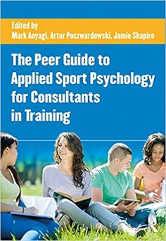 A critical introduction to sport psychology the new third edition the peer guide to applied sport psychology for consultants in training kindle edition by mark fandeluxe Choice Image