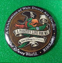 2000 WDW Disney A Pirate's Life For Me Art Classics Button #Disney