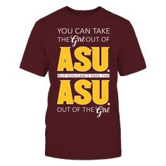 Arizona State Sun Devils - You Can't Take The Girl Out T Shirt