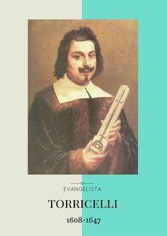 Evangelista Torricelli terkenal dengan ciptaannya yaitu barometer. Ia juga berkontribusi dalam kalkulus dan teori hidrolik dan dinamika. Torricelli berasal dari keluarga yang sangat miskin. Melihat talenta anaknya, orang tua Torricelli mengirimnya ke Faenza untuk tinggal dengan pamannya, Jacobo. Jacobo mendaftarkan Torricelli ke suatu universitas Jesuit. Setelah itu, Torricelli pergi ke Roma dan Florence. Seumur hidupnya ia bertemu dan belajar dengan orang-orang hebat, seperti Galileo…