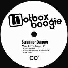 Stranger Danger - Want Some More EP