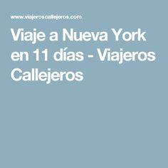 Viaje a Nueva York en 11 días - Viajeros Callejeros