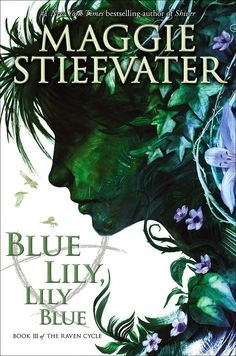 """Blue Lily, Lily Blue is the third book in Maggie Stiefvater's YA paranormal romance series The Raven Cycle. Booklist writes, """"Richly written and filled with figurative language . . . this story of secrets and dreams, of brothers and of all-too-real magic is an absolute marvel of imagination and an irresistible invitation to wonder."""" Out Oct. 21"""