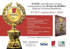 09/03 ♥ Evento Comemorativo dos 18 Anos da Rebra - Rede de Escritoras Brasileiras ♥ SESC SP ♥  http://paulabarrozo.blogspot.com.br/2017/03/0903-evento-comemorativo-dos-18-anos-da.html