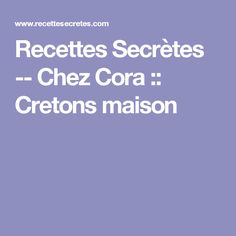 Recettes Secrètes -- Chez Cora ::  Cretons maison Sauce Thai, Valeur Nutritive, Red Lobster, Lobster Sauce, Food Allergies, Mayonnaise, Muffins, Bbq, Pork