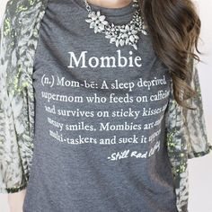 Mombie-definition of me!