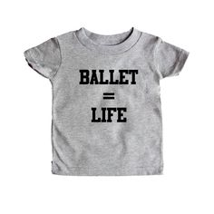 Ballet Equals Life Dance Dancing Dancer Recital Passion Hobby Art Performing Performance Performer SGAL1 Baby Onesie / Tee